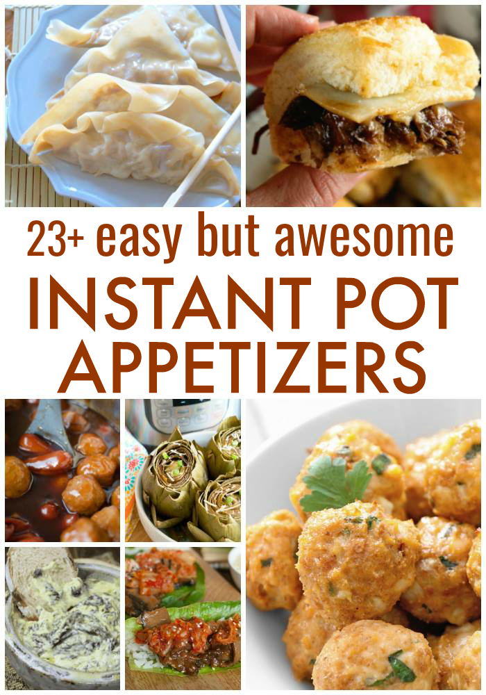 23+ East but awesome Instant Pot Appetizers to make in your pressure cooker. #instantpot #appetizers #partyfood #meatappetizers #vegetarian #fingerfoods