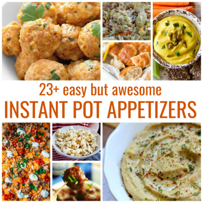 23+ Easy But Awesome Instant Pot Appetizers