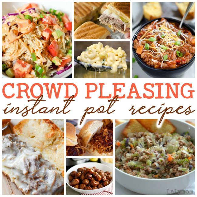 Crowd Pleasing Pressure Cooker Recipes Perfect for your Instant Pot