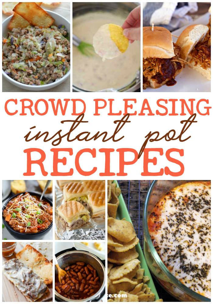 Instant Pot Part Recipes - These Crowd Pleasing Pressure Cooker Recipes are perfect for your next get together! #intsantpot #pressurecooker #partyfood #appetizers #yummy