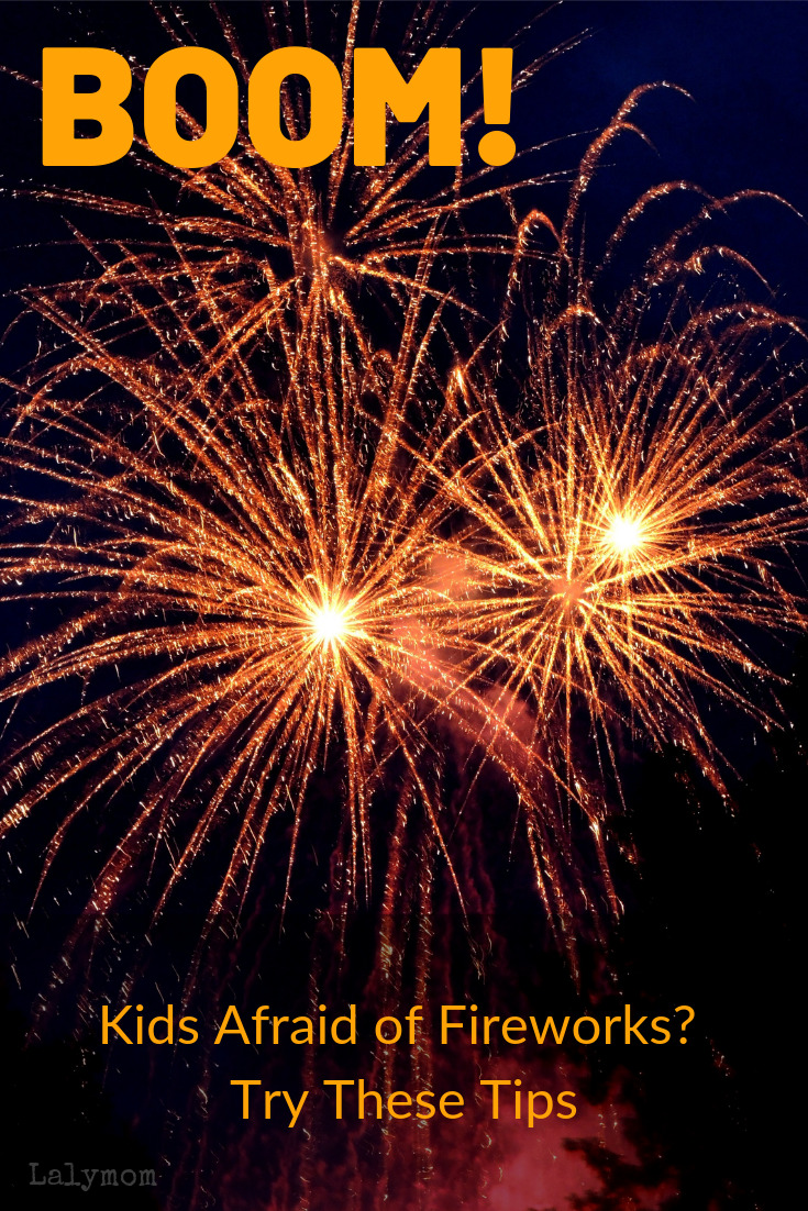 Kids afraid of Fireworks? Try these tips to help overcome a fear of fireworks! #4thofJuly #fireworks #firecrackers #loudnoises