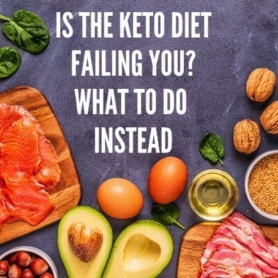 Is the keto diet failing you? what to do instead.