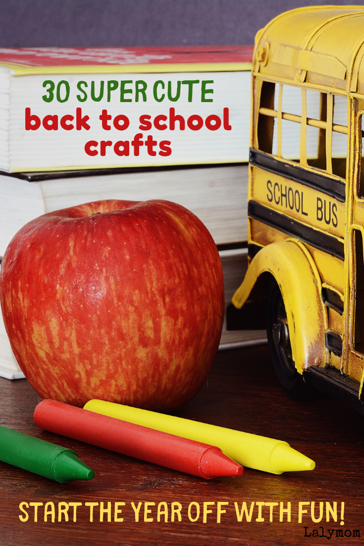 back to school crafts for kids - 30 back to school themed crafts for toddlers, preschoolers, kindergartners and big kids too!