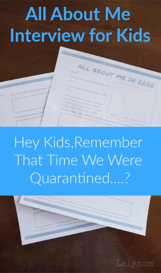 Kids interview free printable. Perfect to use during the quarantine for a family Time Campsule or Memory Box