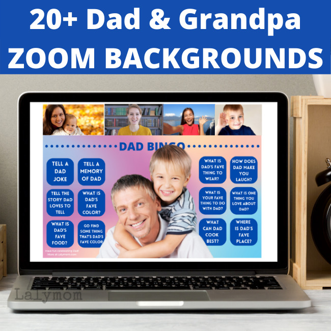 20+ Dad & Grandpa ZOOM BACKGROUNDS perfect for Father's Day, Dad's Birthday or just for Fun! from Lalymom