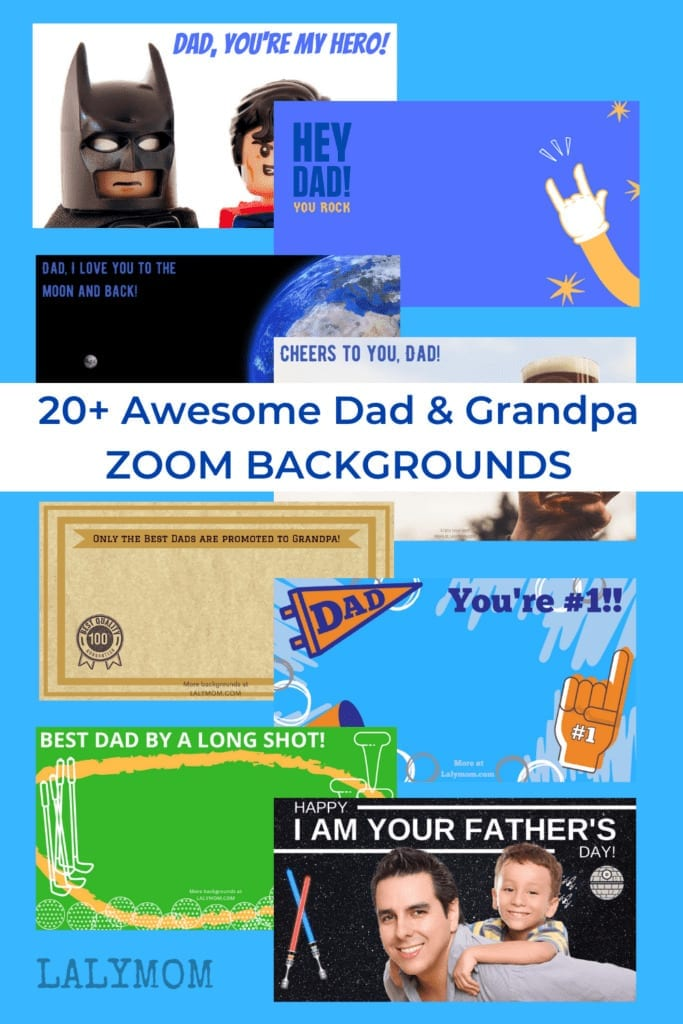 20+ Father's Day Zoom Backgrounds perfect for Dads, kids and Grandpas. Download your copy at Lalymom.com
