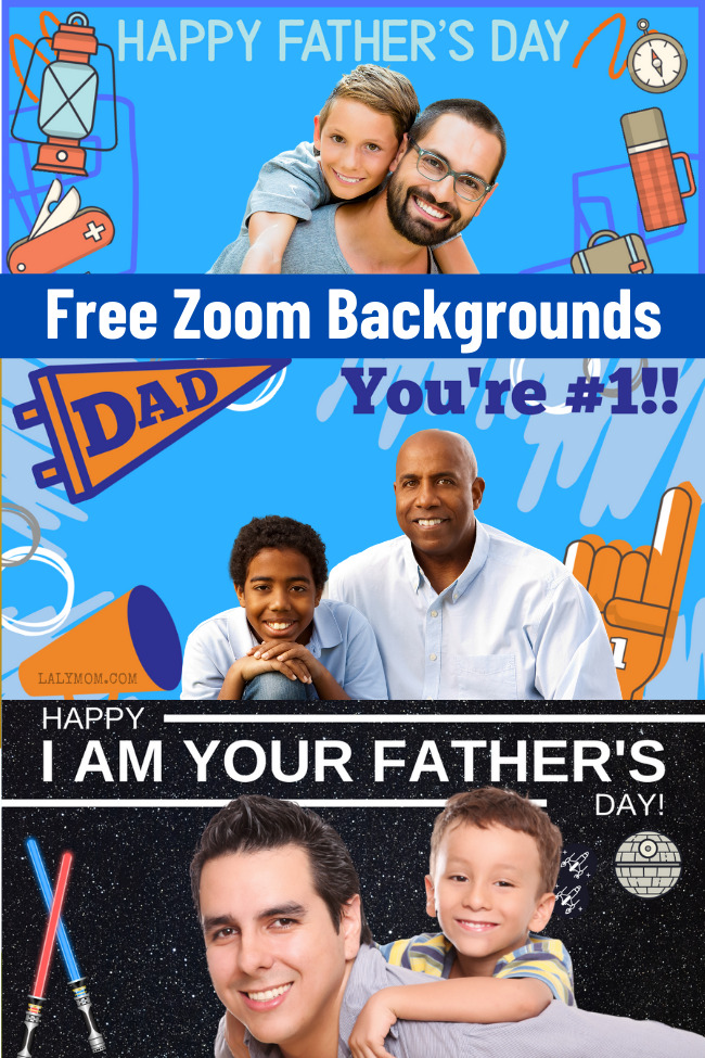 Free and Fun! Father's Day Zoom Backgrounds on Lalymom.com