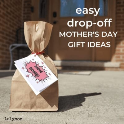 Mom Bomb and other Mother's Day Gift Ideas that are perfect as Drop Off Gifts - Plus Free Printable Mother's Day Gift Tags