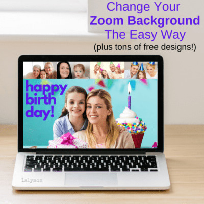 How to Change Your Zoom Background The Easy Way - from Lalymom