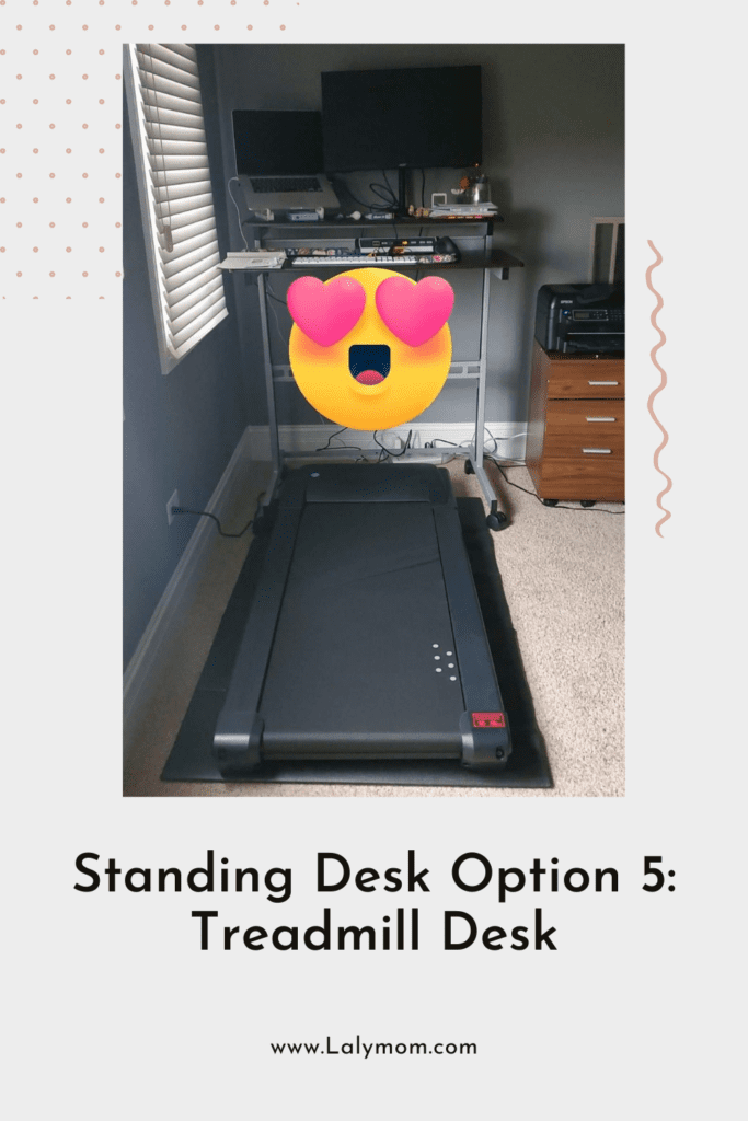 Standing Desk with treadmill and a heart smiley face because I love it.