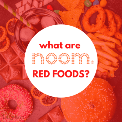 "Junk food, sweets and treats, ""What are Noom Red Foods?"
